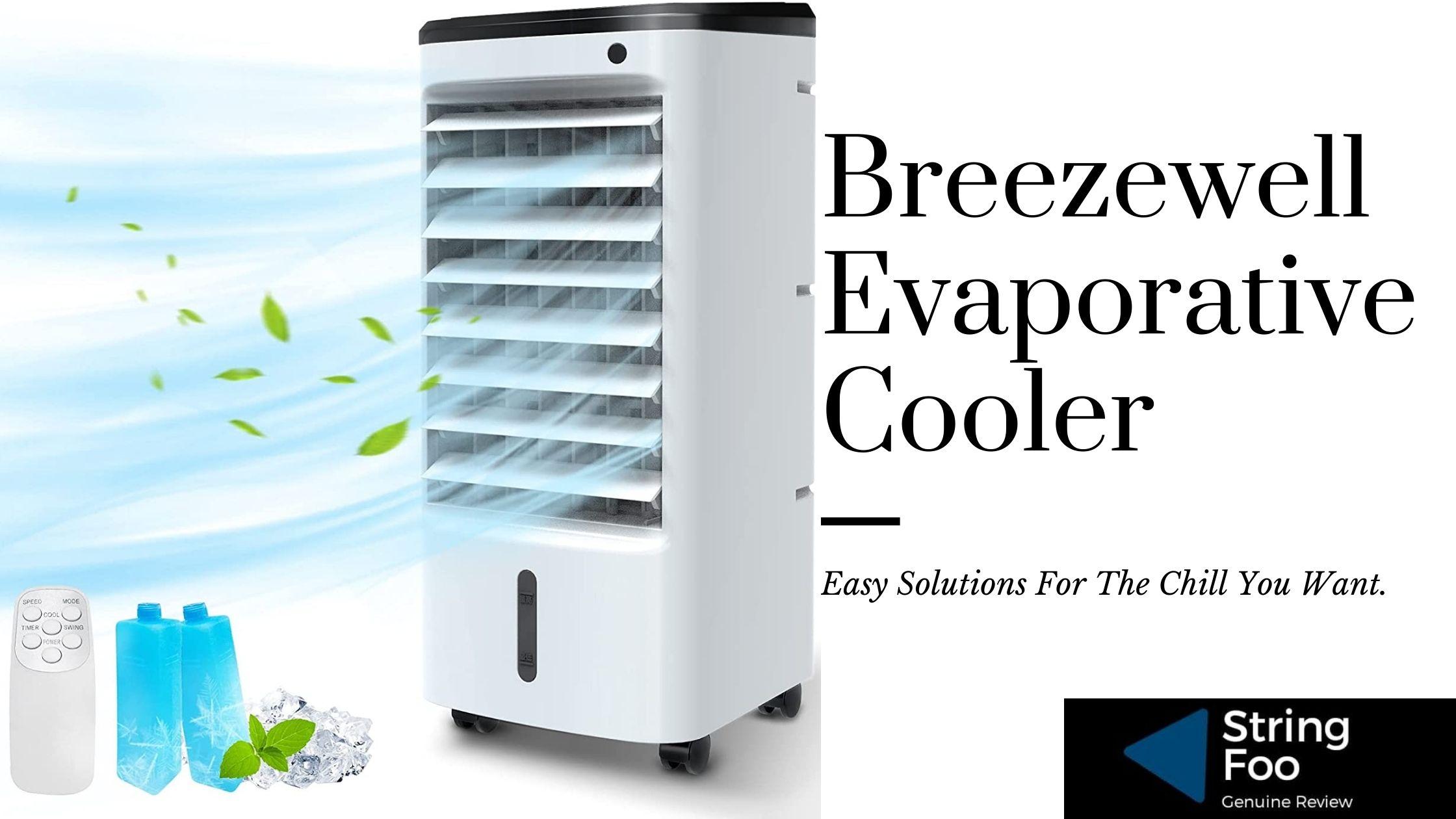 Breezewell Evaporative Cooler