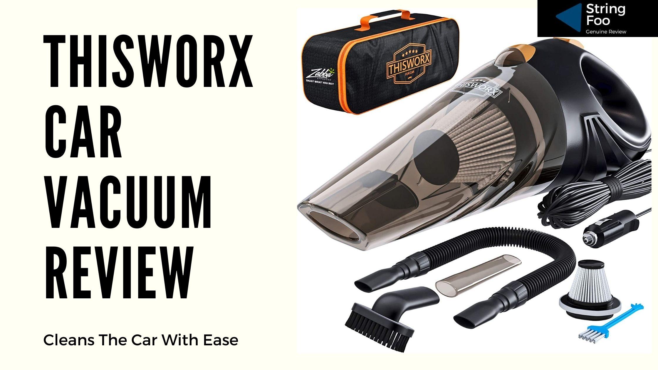 Thisworx Vacuum Cleaner Review