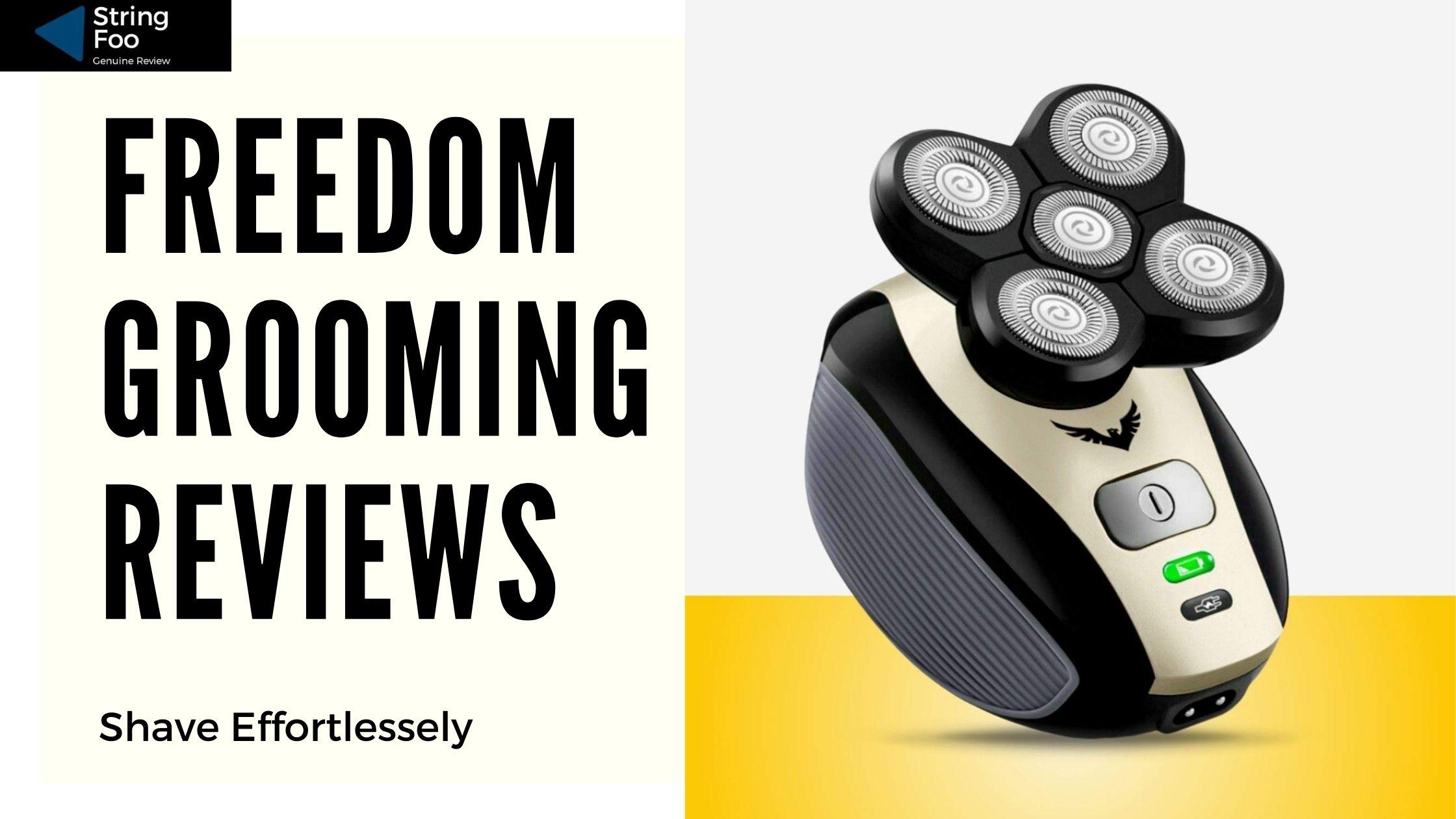 Freedom Grooming Reviews